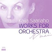 Play & Download Saariaho: Works for Orchestra by Various Artists | Napster