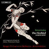 Stravinsky: The Firebird by Andrew Litton