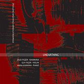 Play & Download Unearthing by Various Artists | Napster