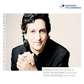 Play & Download Fauré - Tschaikowski - Prokofjew by Michael Sanderling | Napster