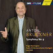 Bruckner: Symphony No. 9 (original 1894 version, ed. L. Nowak) by Roger Norrington