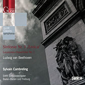 Play & Download Beethoven: Symphonie No. 3 / Leonoren-Ouverture No. 1 by Sylvain Cambreling | Napster