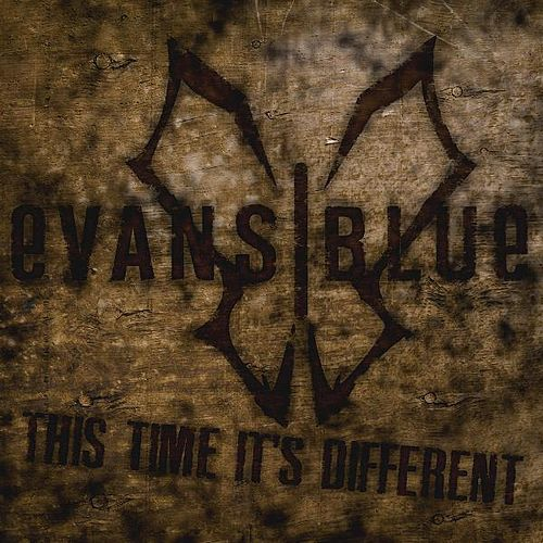 Play & Download This Time It's Different (OFFICIAL Radio Mix) - Single by Evans Blue | Napster