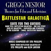 Play & Download Battlestar Galactica - Suite for Two Guitars (Stu Phillips) by Gregg Nestor | Napster