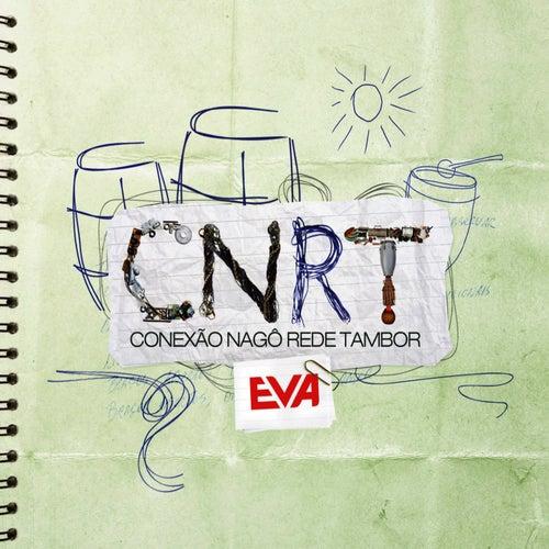 Banda Eva - Conexão Nagô by Banda Eva