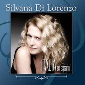 Play & Download Italia by Silvana Di Lorenzo | Napster