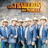 Play & Download Me Mocho Un Dedo by Los Traileros Del Norte | Napster