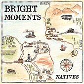 Play & Download Natives by Bright Moments | Napster