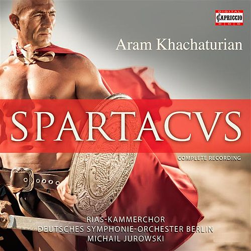 Play & Download Khachaturian: Spartacus (1968 Bolshoi version) (arr. Y. Grigorovich) by Michail Jurowski | Napster