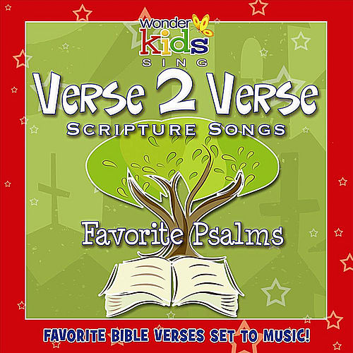 Play & Download Verse 2 Verse: Favorite Psalms by Wonder Kids | Napster