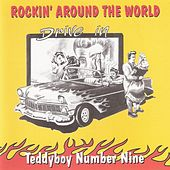 Rockin' Around the World (Teddy Boy Number Nine) by Various Artists