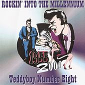 Rockin' into the Millenium (Teddyboy Number Eight) by Various Artists