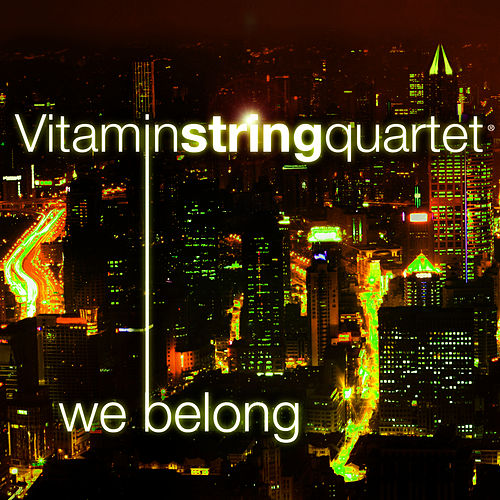 Vitamin String Quartet Performs 'We Belong' by Vitamin String Quartet