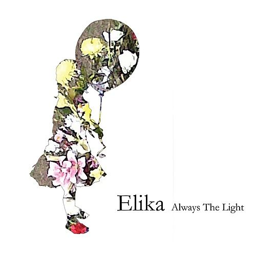 Always The Light by Elika
