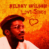 Play & Download Delroy Wilson Love Songs by Delroy Wilson | Napster