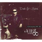 Danke für's Zuhören - Liedersammlung 1998 - 2012 von Xavier Naidoo