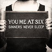 Play & Download Sinners Never Sleep by You Me At Six | Napster