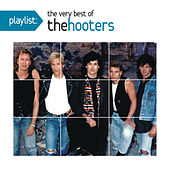 Play & Download Playlist: The Very Best of The Hooters by The Hooters | Napster