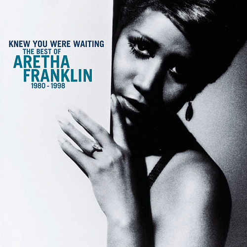Play & Download Knew You Were Waiting: The Best Of Aretha Franklin 1980-1998 by Aretha Franklin | Napster