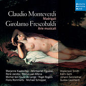 Play & Download Monteverdi & Frescobaldi: Madrigali by René Jacobs | Napster