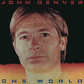 Play & Download One World by John Denver | Napster