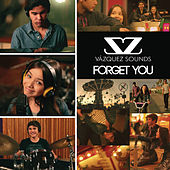Forget You by Vazquez Sounds