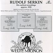 Rudolf Serkin: His earliest recordings by Rudolf Serkin