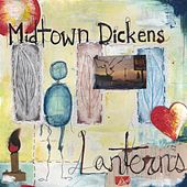 Play & Download Lanterns by Midtown Dickens | Napster