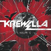 Play & Download Killin' It - Single by Krewella | Napster