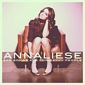 Play & Download Sad Songs Are For Happy People - Single by Annaliese | Napster