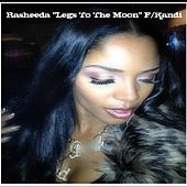Legs to The Moon (feat. Kandi) - Single von Rasheeda