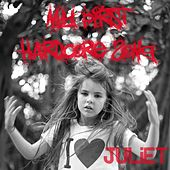 My First Hardcore Song - Single by Juliet