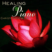 Healing Piano by Christopher West