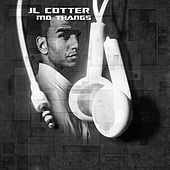 Play & Download Mo Thangs by Jl Cotter | Napster