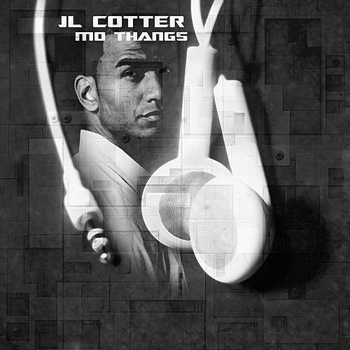 Mo Thangs by Jl Cotter