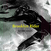 Seven Steps by Brooklyn Rider