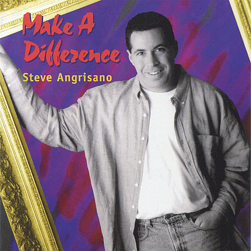 Play & Download Make a Difference by Steve Angrisano | Napster