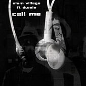 Call Me by Slum Village
