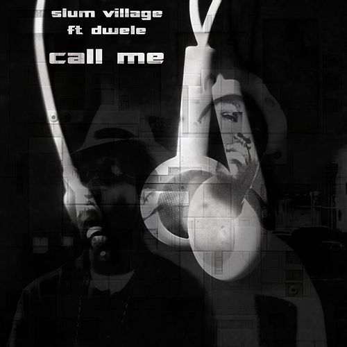 Play & Download Call Me by Slum Village | Napster