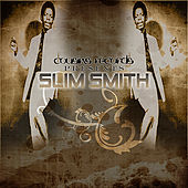 Play & Download Cousins Records Presents Slim Smith by Various Artists | Napster