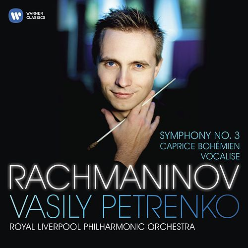 Rachmaninov: Symphony No 3 by Vasily Petrenko