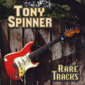 Rare Tracks by Tony Spinner