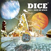 Play & Download 2001 - Dice in Space by Dice | Napster