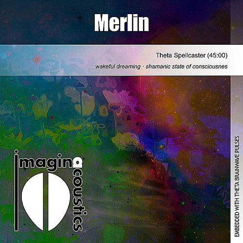 Play & Download Merlin (Theta Spellcaster) by Imaginacoustics | Napster