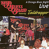 Play & Download A Chicago Blues Night (feat. Taildragger) by Mojo Blues Band | Napster
