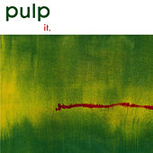 Play & Download It (2012) [Remastered] by Pulp | Napster