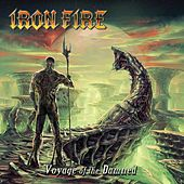 Voyage Of The Damned by Iron Fire