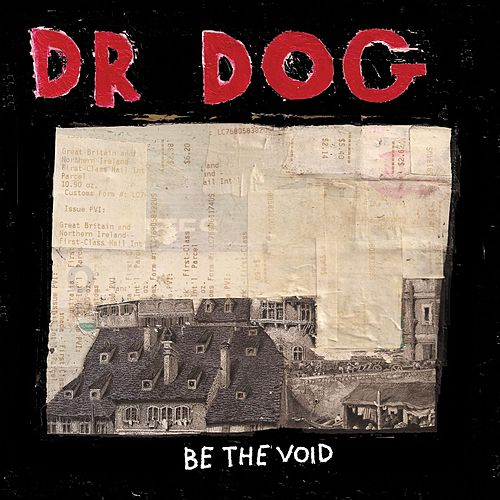 Be The Void von Dr. Dog