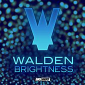 Play & Download Brightness EP by Walden | Napster