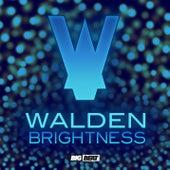 Brightness EP by Walden
